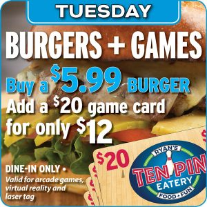 Burgers + Games @ Ten Pin Eatery