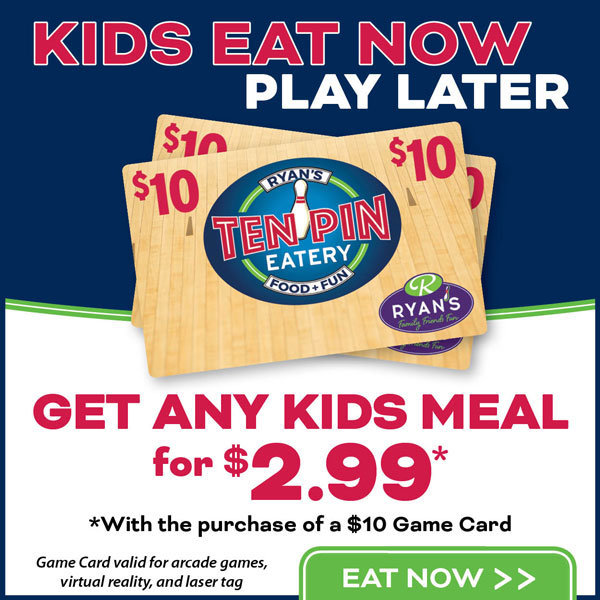 Kids Eat Now, Play Later @ Ten Pin Eatery