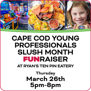 Cape Cod Young Professionals Slush Month Fundraiser