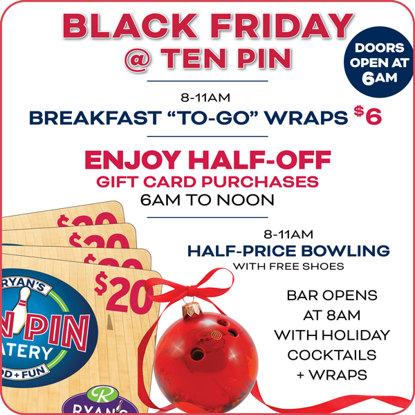 Ten Pin Eatery Black Friday Special Offer